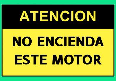Atención 4359 NO ENCIENDA ESTE MOTOR