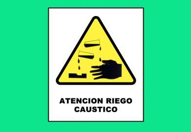 Atención 0025 RIESGO CAUSTICO