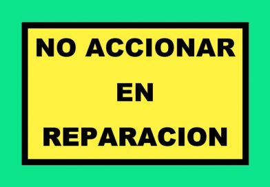 Atención 0125 NO ACCIONAR EN REPARACION