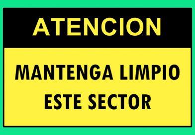 Atención 0352 MANTENGA LIMPIO ESTE SECTOR