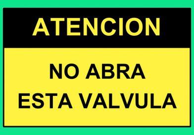 Atención 4358 NO ABRA ESTA VALVULA