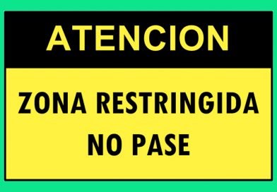 Atención 4363 ZONA RESTRINGIDA NO PASE