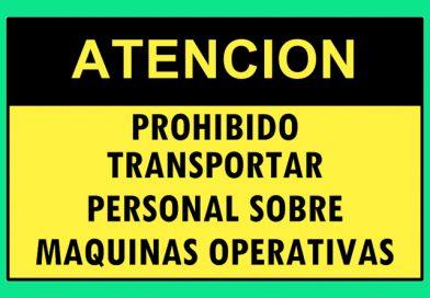 Atención 4366 PROHIBIDO TRANSPORTAR PERSONAL