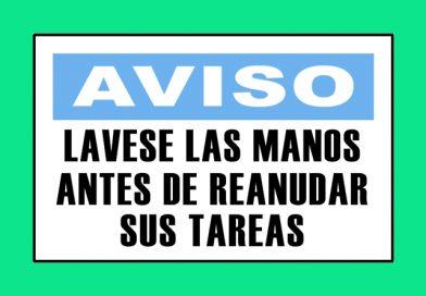 Aviso 3328 LAVESE LAS MANOS ANTES DE REANUDAR SUS TAREAS