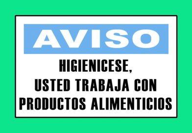 Aviso 3329 HIGIENICESE, USTED TRABAJA CON PRODUCTOS ALIMENTICIOS