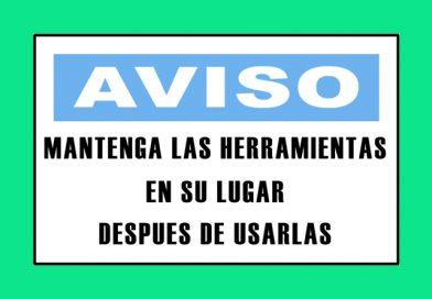 Aviso 3333 MANTENGA LAS HERRAMIENTAS EN SU LUGAR DESPUES DE USARLAS