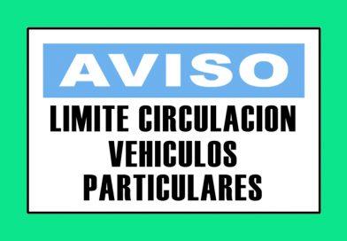 Aviso 3337 LIMITE CIRCULACION VEHICULOS PARTICULARES