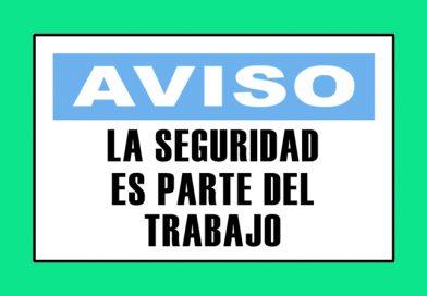 Aviso 3341 LA SEGURIDAD ES PARTE DEL TRABAJO