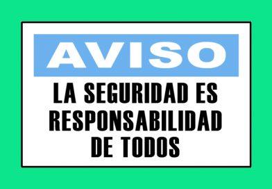 Aviso 3342 LA SEGURIDAD ES RESPONSABILIDAD DE TODOS