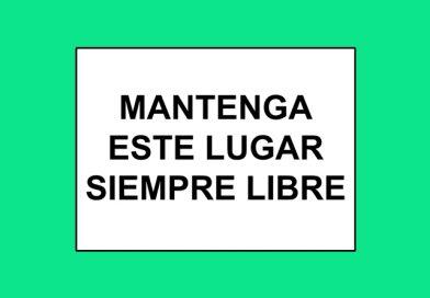 Información 118 MANTENGA ESTE LUGAR SIEMPRE LIBRE