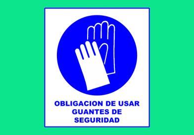 Obligación 001 DE USAR GUANTES DE SEGURIDAD