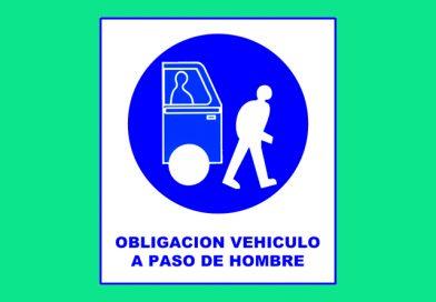 Obligación 009 VEHICULO A PASO DE HOMBRE