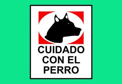 Peligro 0258 CUIDADO CON EL PERRO