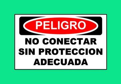 Peligro 1354 NO CONECTAR SIN PROTECCION ADECUADA