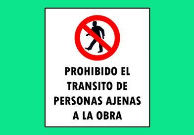 Prohibido 049 EL TRANSITO DE PERSONAS AJENAS A LA OBRA
