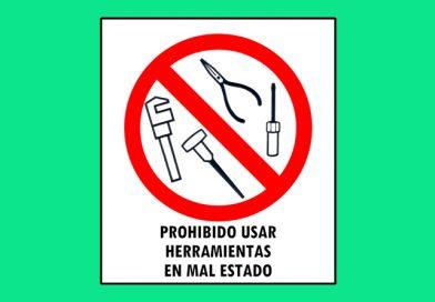 Prohibido 055 USAR HERRAMIENTAS EN MAL ESTADO