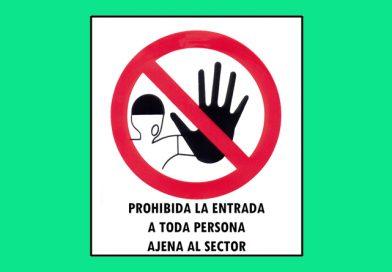 Prohibido 058 LA ENTRADA A TODA PERSONA AJENA AL SECTOR
