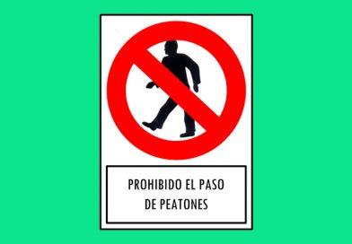 Prohibido 176 EL PASO DE PEATONES