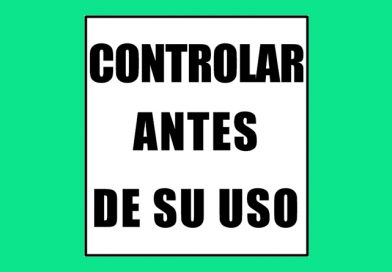 Seguridad 0050 CONTROLAR ANTES DE SU USO