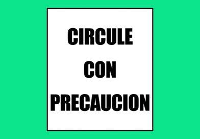 Seguridad 0054 CIRCULE CON PRECAUCION