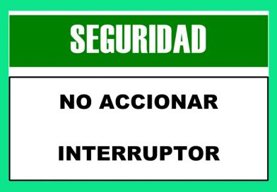 Seguridad 0062 NO ACCIONAR INTERRUPTOR