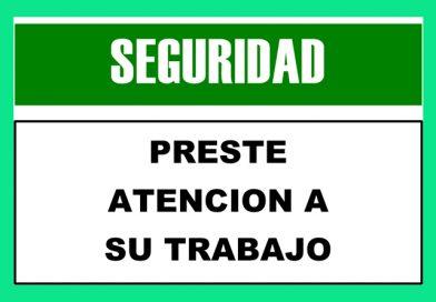 Seguridad 0068 PRESTE ATENCION A SU TRABAJO