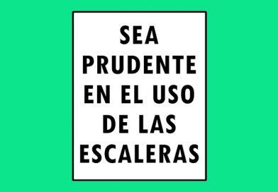 Seguridad 0117 SEA PRUDENTE EN EL USO DE LAS ESCALERAS