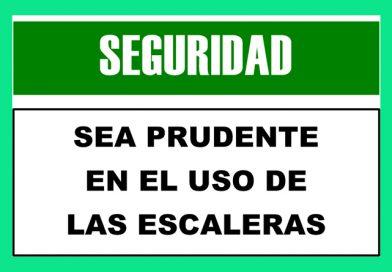 Seguridad 2321 SEA PRUDENTE EN EL USO DE LAS ESCALERAS